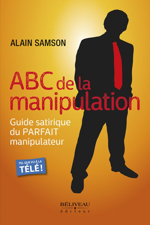 Manipulation, pervers narcissique, Alain Samson