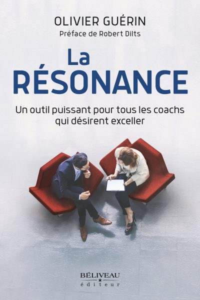 Résonance, coaching, Olivier Guérin, coach, Robert Dilts